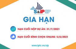 """Gia hạn thời gian nhận dự án tham gia """"S&IP 2021"""" đến 31/7/2021"""