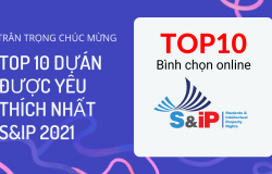 [S&IP] Công bố TOP10 dự án được yêu thích nhất S&IP2021